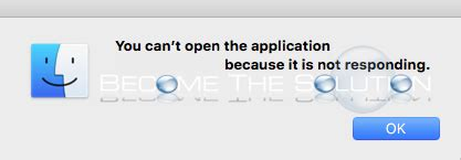 Application Not Responding Mac Why You Can T Open The Application Because It Is Not