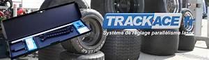Réglage Parallélisme : trackace trackace ~ Gottalentnigeria.com Avis de Voitures