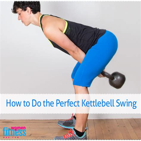 perfect kettlebell swing magazine fitness