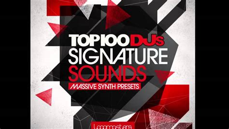 100 Best Dj Top 100 Djs Signature Sounds Presets Vol 1