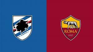 Serie Rome Streaming : sampdoria roma serie a in diretta streaming gratis il veggente ~ Medecine-chirurgie-esthetiques.com Avis de Voitures