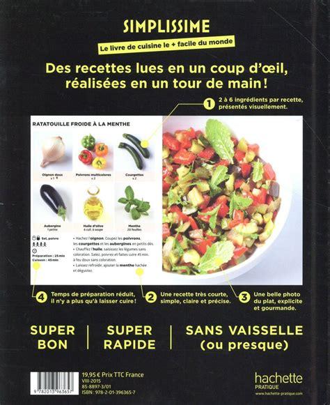 livres de cuisine livre simplissime le livre de cuisine le facile du