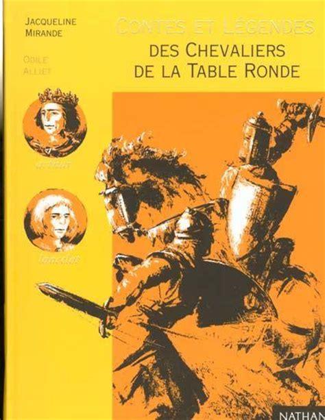 les chevaliers de la table ronde mirande jacqueline occasion livre ebay