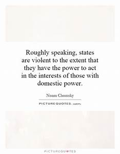 States are violent institutions. The government of by Noam ...