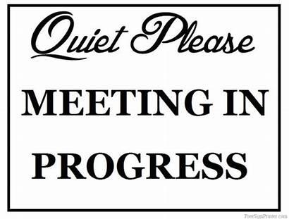 Meeting Progress Sign Signs Printable Door Funny