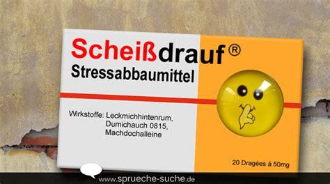 Scheissdrauf Stressabbaumittel