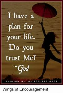 I Have a Plan for Your Life Do You Trust Me? ADDICTION ...