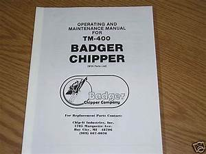 Owners Manual Badger Chipper Woodchipper   Parts Info