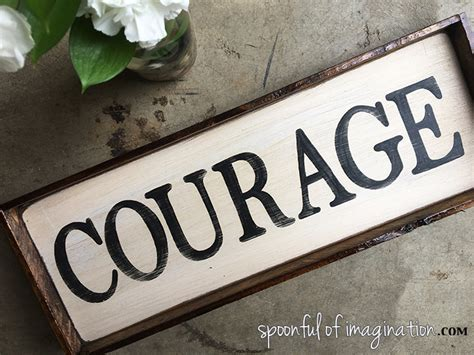 Courage Wood Sign  Spoonful Of Imagination. Child Custody Attorneys Auto Quote Calculator. Ecommerce Fulfillment Pricing. San Fransisco 49ers Tickets My Service Depot. Watkins Garrett And Woods Mortuary. Kerala Nurses And Midwives Council. Masters In Finance Salary Jim Dunn State Farm. How To Get Certified In Project Management. Cable Electrical Services Us Fidelis Warranty