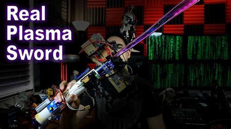real plasma sword lightsaber youtube