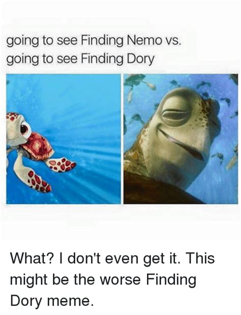 Finding Nemo Memes - 295 funny finding dory memes of 2016 on sizzle