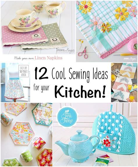 12 Sewing Ideas for Your Kitchen! » Loganberry Handmade