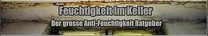 Feuchtigkeit Im Keller Beseitigen : feuchtigkeit im keller tipps und tricks gegen feuchtigkeit ~ Watch28wear.com Haus und Dekorationen
