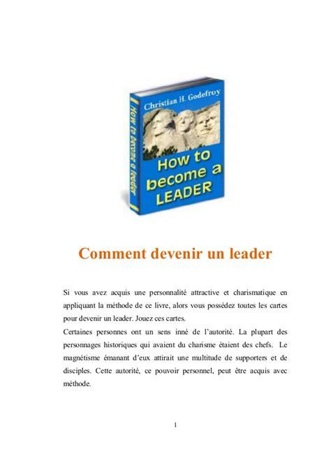 Comment Devenir Un Leader