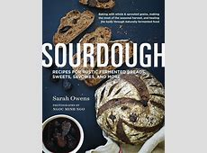 'Sourdough Recipes for Rustic Fermented Breads, Sweets