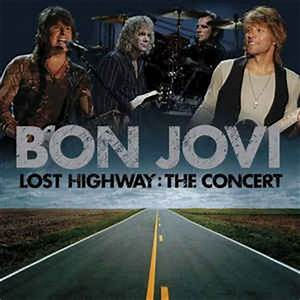 Bon Jovi - Lost Highway: The Concert (CD) at Discogs