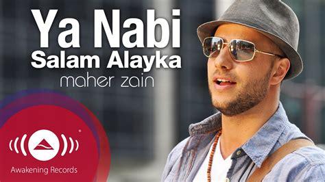 Ya Nabi Salam Alayka By Maher Zain