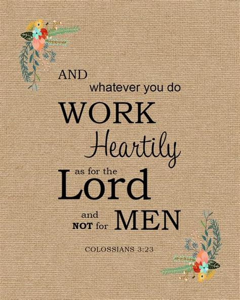 colossians  work heartily  bible verse art downloads bible verses
