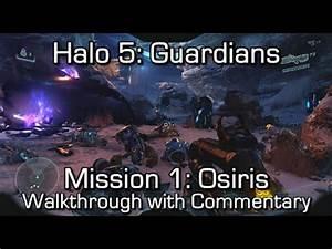 Halo 5: Guardians - Mission 1: Osiris Walkthrough w ...