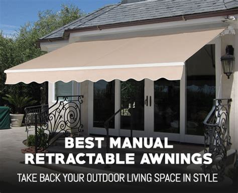 manual retractable awnings outdoormancavecom