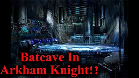 Batcave In Arkham Knight!?