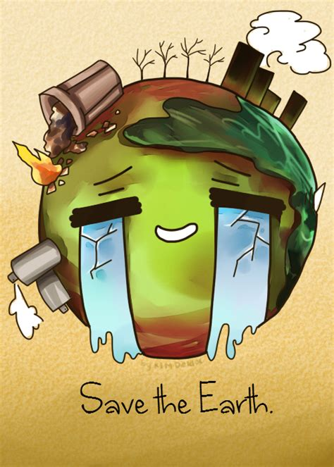 Save The Earth By Ahwkei On Deviantart