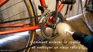 Comment Enlever La Rouille : comment enlever la rouille et nettoyer un vieux v lo ~ Melissatoandfro.com Idées de Décoration