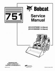 Bobcat 751 Skid Steer Loader Service Repair Manual S  N