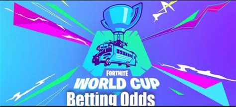 bet  fortnite world cup