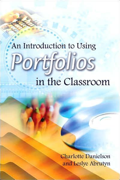 leslye abrutyn introduction to using portfolios in the classroom by