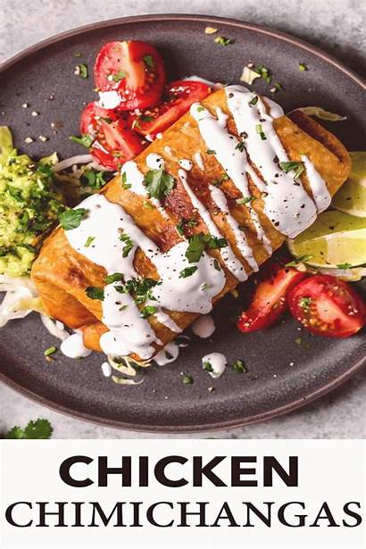 Chicken Mexican Recipes Chimichangas Dinner Tortillas Comfort