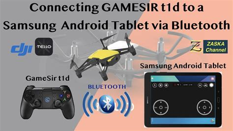 connecting gamesir td remote   android samsung tablet  control  dji tello drone youtube