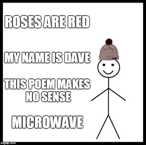 Poetry Meme - poem imgflip