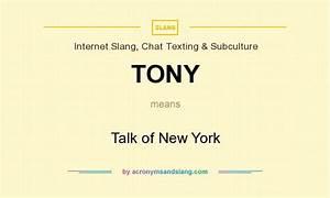 TONY - Talk of New York in Internet Slang, Chat Texting ...