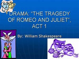 romeo and juliet act 1 authorstream With romeo and juliet powerpoint template