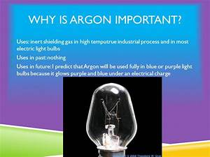What is Argon? By Matthew Prell. - ppt download