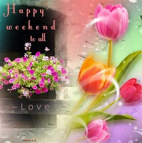 happy weekend   pictures   images
