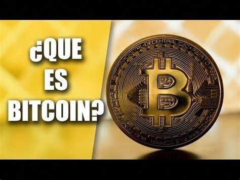 Hay algunas cosas que usted debería que es bitcoin en español saber antes de comenzar a utilizar 5 nota 2 fue concebida en 2008 6 por una entidad conocida bajo el seudónimo de satoshi nakamoto, que es bitcoin en español cuya. ¿QUE ES BITCOIN?¿COMO FUNCIONA? (En español) - YouTube #MineBitCoins | What is bitcoin mining ...