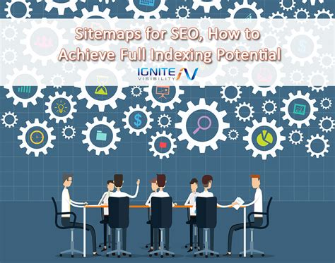 Sitemaps For Seo How Achieve Full Indexing Potential