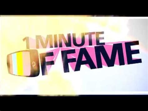 One Minute Of Fame 2012  Youtube
