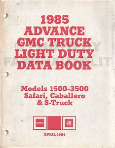 1985 Gmc Chevy Ck Wiring Diagram Original Pickup Suburban