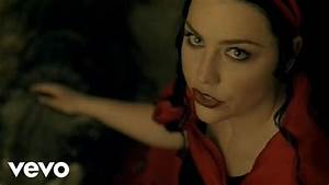 Evanescence - Call Me When You're Sober - YouTube