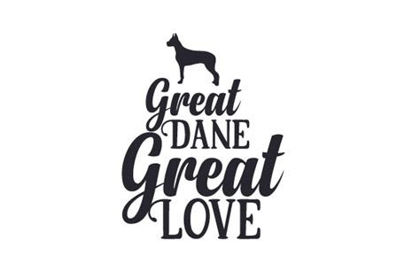 Download this free icon about great dane, and discover more than 10 million professional graphic resources on freepik. Great Dane, Great Love SVG Cut file by Creative Fabrica ...