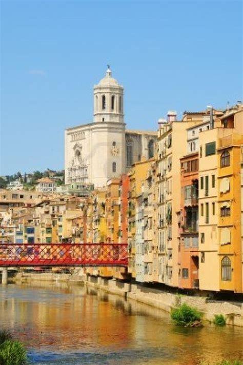 Girona Spain Spain Adventures Pinterest