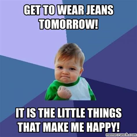 Jeans Meme - jeans day meme pictures to pin on pinterest thepinsta