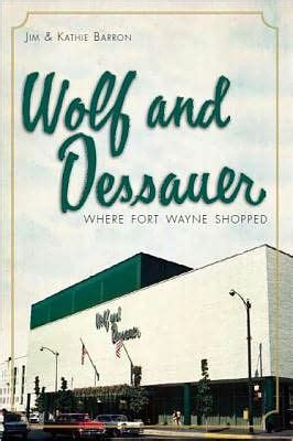 barnes and noble fort wayne wolf and dessauer where fort wayne shopped by jim barron