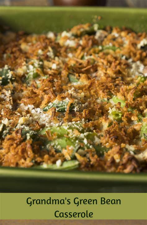 grandmas green bean casserole tastycookery