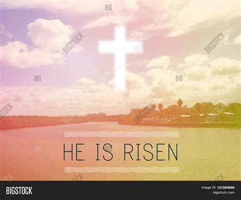 He Is Risen Images He Is Risen Easter Background Toning Stock Photo Stock