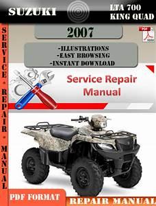 Suzuki Lta 700 King Quad 2007 Digital Service Repair Manual