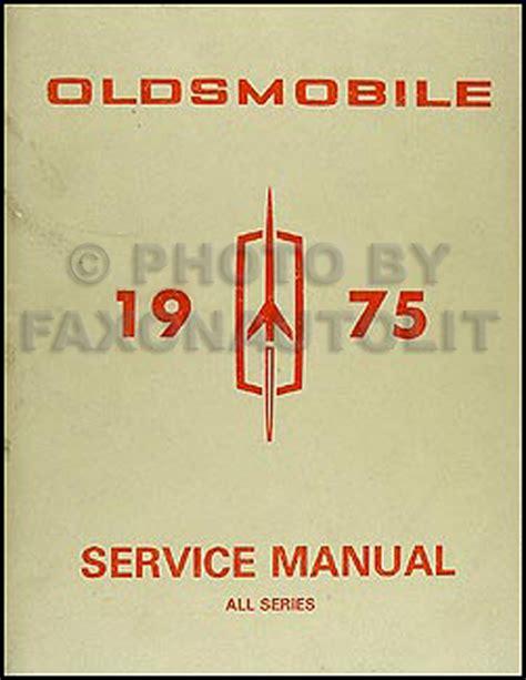 free online car repair manuals download 1994 oldsmobile cutlass supreme electronic valve timing 1975 oldsmobile repair shop manual original all series
